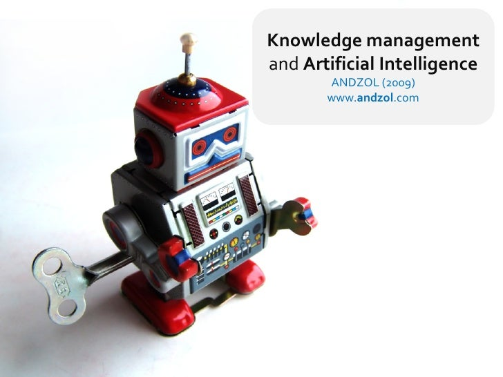 Knowledge management and Artificial Intelligence        ANDZOL (2009)        www.andzol.com