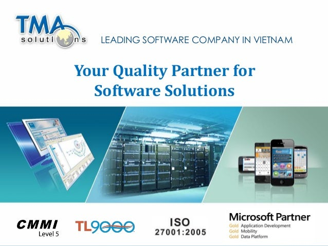 LEADING SOFTWARE COMPANY IN VIETNAM  Your Quality Partner for Software Solutions  1