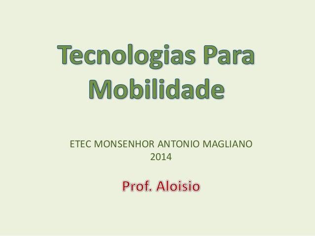 ETEC MONSENHOR ANTONIO MAGLIANO 2014