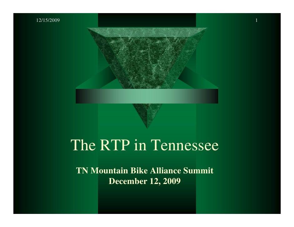 12/15/2009                                      1                  The RTP in Tennessee              TN Mountain Bike Alli...
