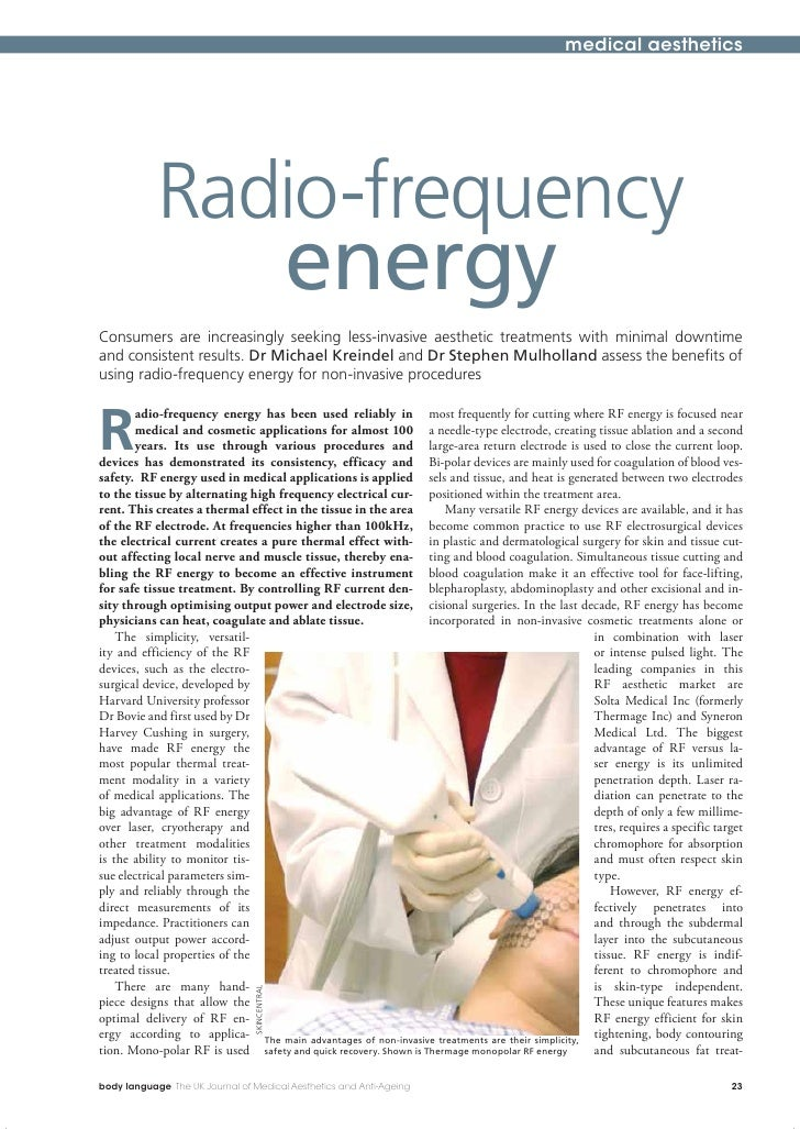 medical aesthetics                 Radio-frequency                                                energy Consumers are inc...