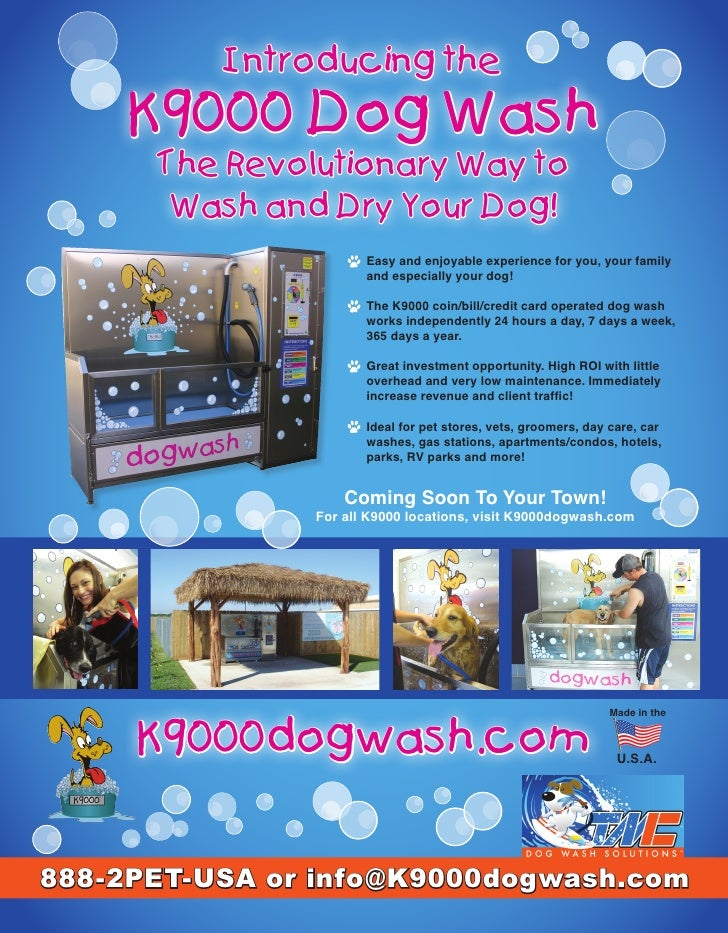 Introducing the     K9000 Dog Wash       The Revolutionary Way to        Wash and Dry Your Dog!                       Easy...