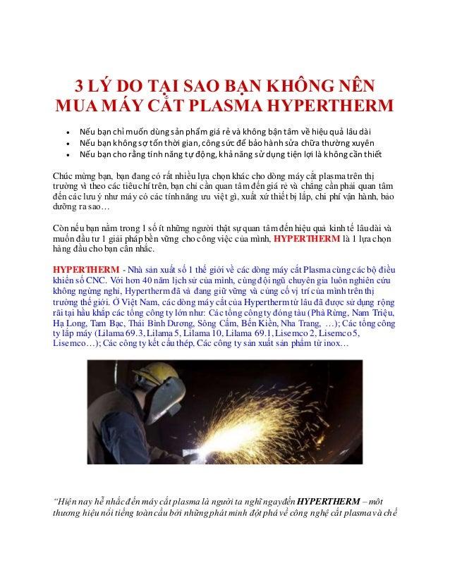 Cần mua máy cắtplasma cầmtay - Tìm chỗ bán máy cắt plasma hàngmỹ tại Hồ Chí Minh 3 LÝ DO TẠI SAO BẠN KHÔNG NÊN MUA MÁY CẮT...