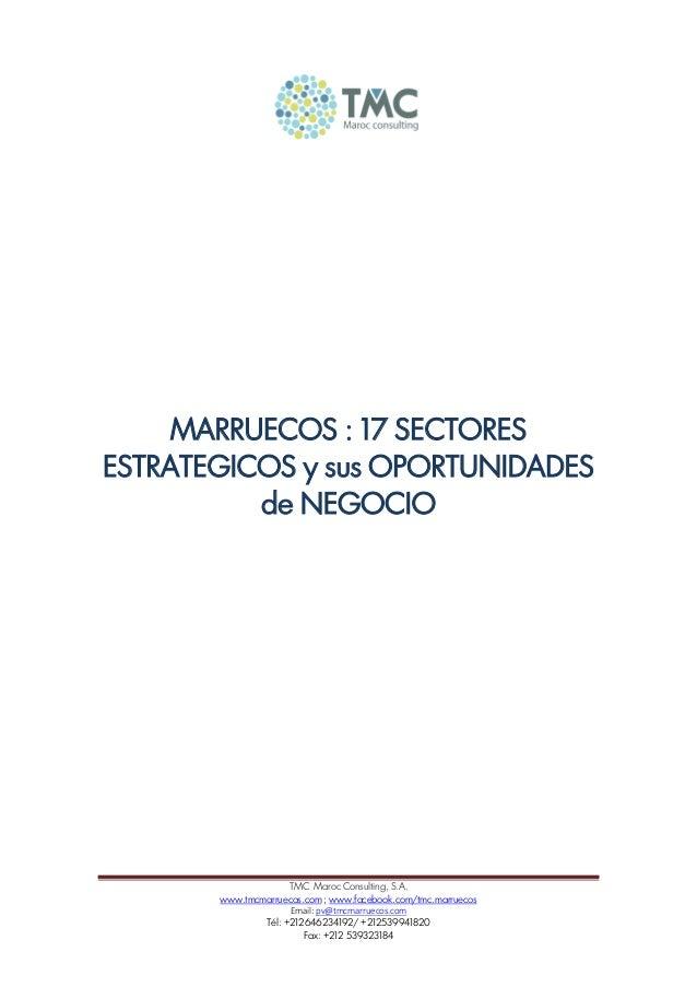 TMC Maroc Consulting, S.A. www.tmcmarruecos.com ; www.facebook.com/tmc.marruecos Email: pv@tmcmarruecos.com Tél: +21264623...