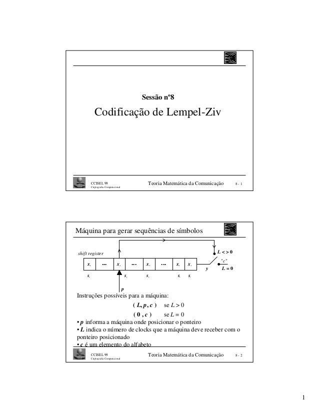 Sessão nº8                 Codificação de Lempel-Ziv              CCISEL 99                                         Teoria...