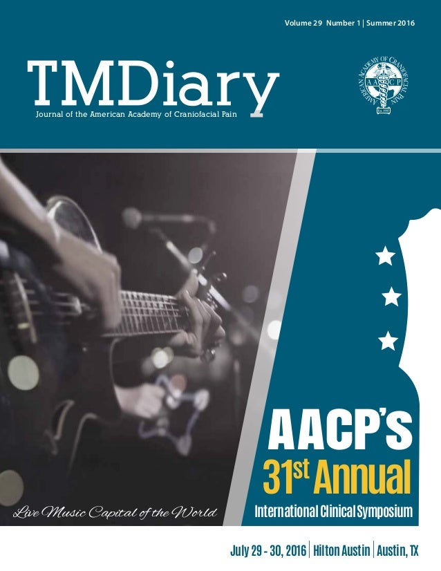 !!! AACP' s 31st Annual InternationalClinicalSymposiumLive Music Capital of the World Journal of the American Academy of C...