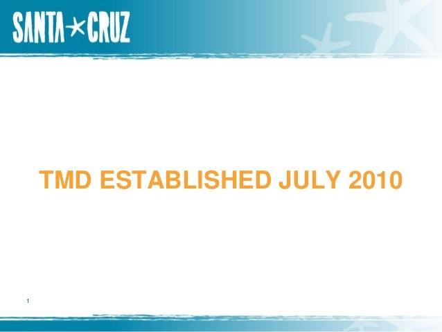 TMD ESTABLISHED JULY 2010  1