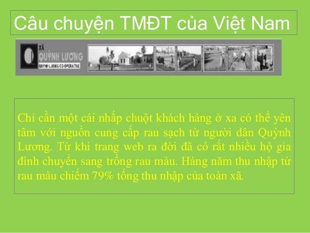 Câu chuyện TMĐT của Việt Nam Chỉ cần một cái nhấp chuột khách hàng ở xa có thể yên tâm với nguồn cung cấp rau sạch từ ngườ...