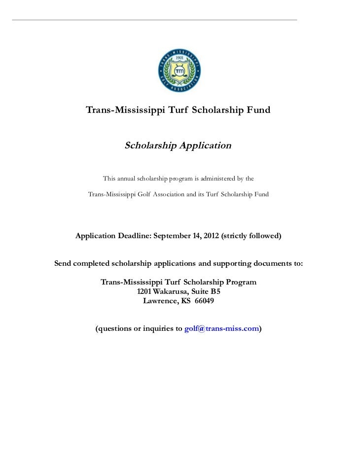 Trans-Mississippi Turf Scholarship Fund                     Scholarship Application              This annual scholarship p...
