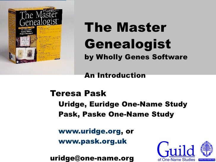 The Master Genealogist by Wholly Genes Software An Introduction   Teresa Pask Uridge, Euridge One-Name Study Pask, Paske O...