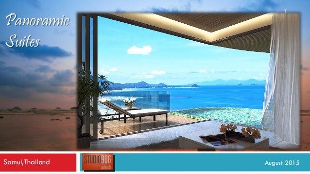 1 August 2015Samui,Thailand Panoramic Suites