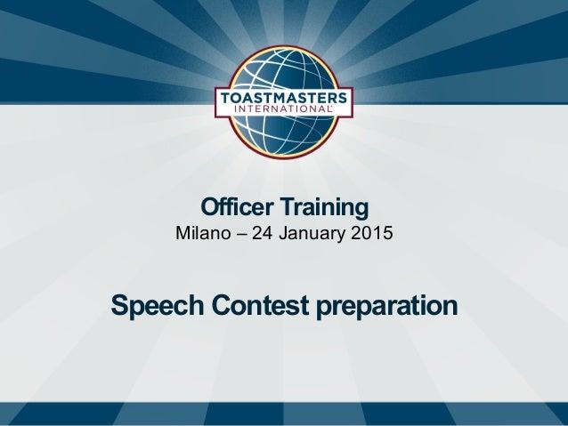 Officer Training Milano – 24 January 2015 Speech Contest preparation