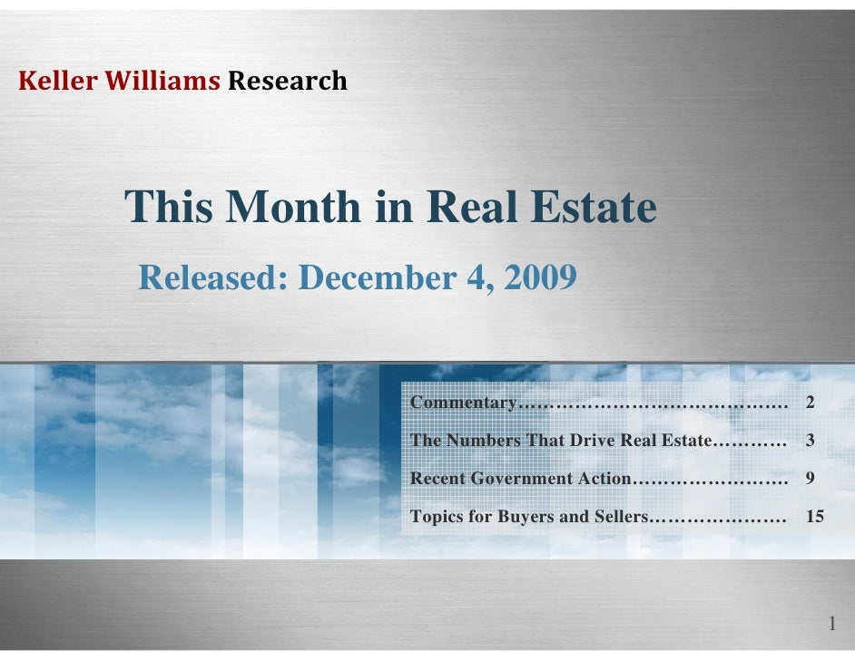 Keller Williams Research           This Month in Real Estate         Released: December 4, 2009                           ...