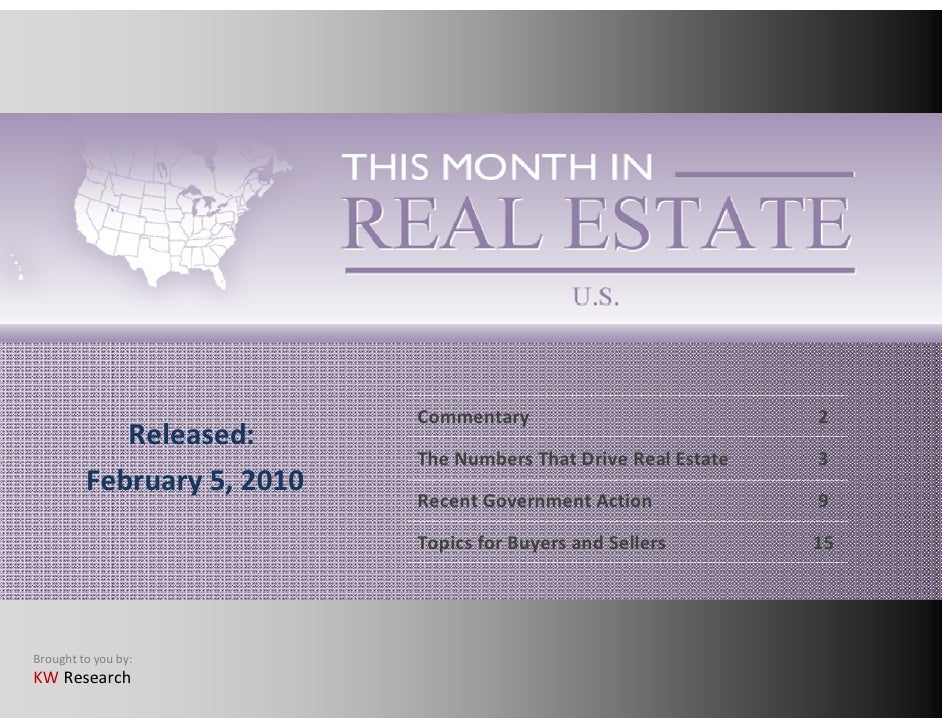 Commentary                           2             Released:                             The Numbers That Drive Real Estat...