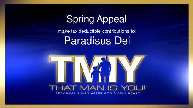Spring Appeal make tax deductible contributions to: Paradisus Dei