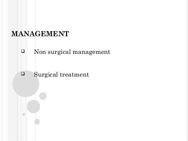Procedures 1.Condylectomy 2.Gap arthroplasty 3.Interpositional arthroplasty
