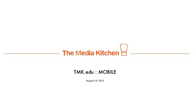 TMK.edu : MOBILE August 19, 2015