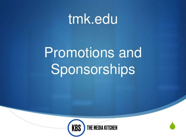 S tmk.edu Promotions and Sponsorships