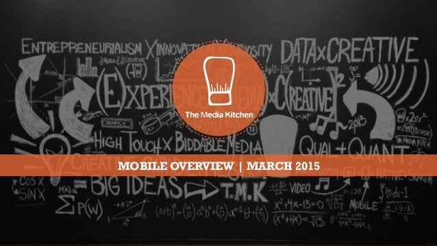 MOBILE OVERVIEW | MARCH 2015