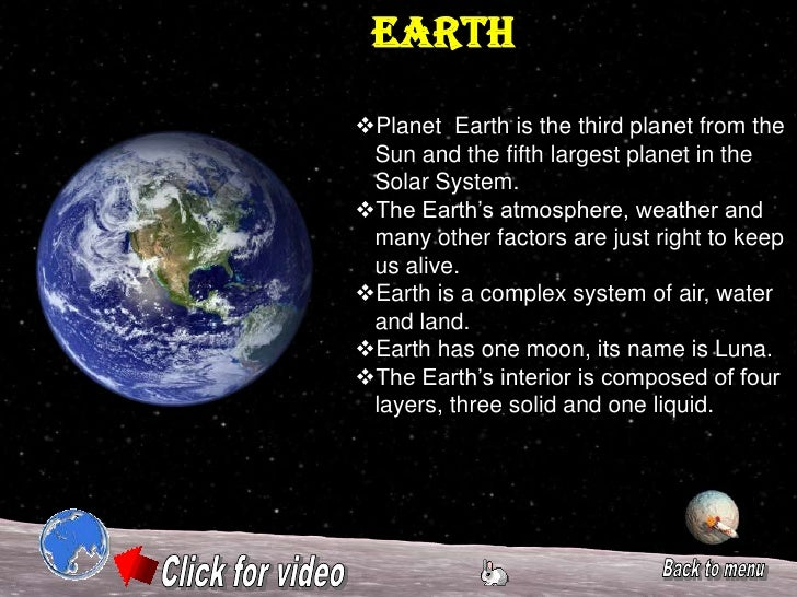a description of planet earth Description an explanation of why the earth is known as the goldilocks planet,  including various images of the earth seen from space the earth is a special.