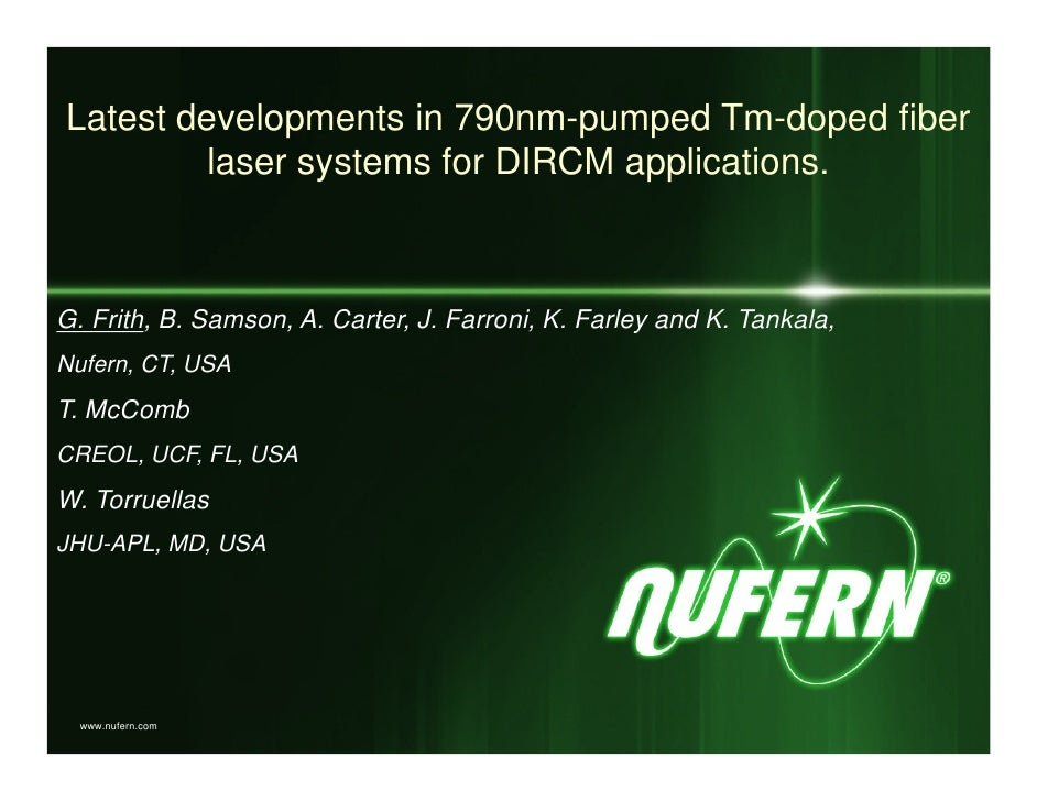 Latest developments in 790nm-pumped Tm-doped fiber          laser systems for DIRCM applications.    G. Frith, B. Samson, ...
