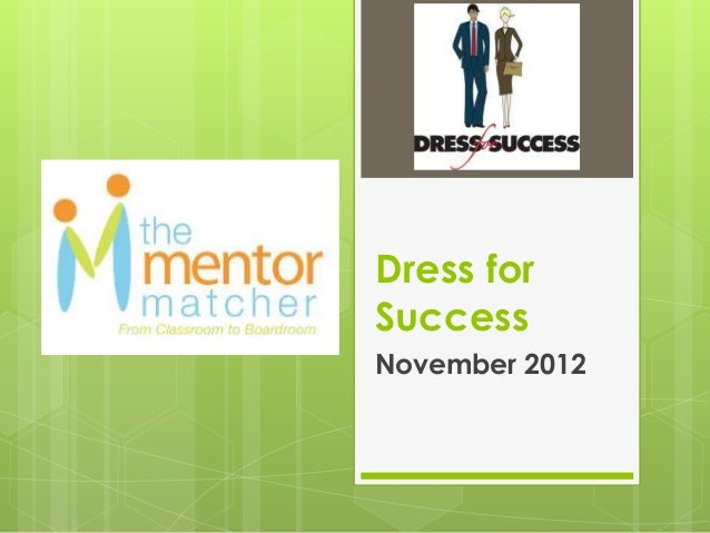 Dress forSuccessNovember 2012