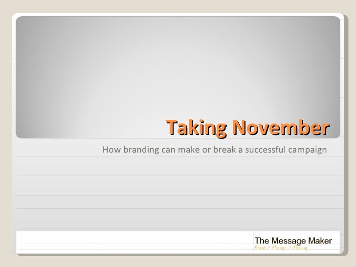 Taking November How branding can make or break a successful campaign