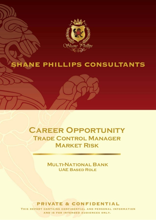 Career OpportunityTrade Control Manager     Market Risk   Multi-National Bank      UAE Based Role