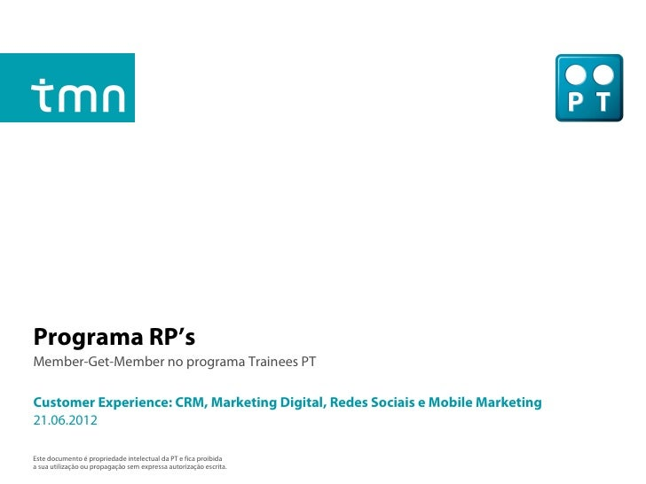Programa RP'sMember-Get-Member no programa Trainees PTCustomer Experience: CRM, Marketing Digital, Redes Sociais e Mobile ...