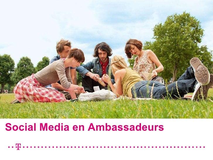 Social Media en Ambassadeurs