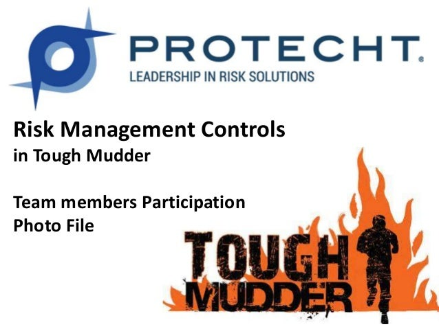 Risk Management Controls in Tough Mudder Team members Participation Photo File