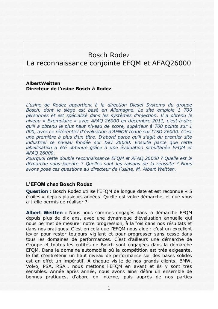 Bosch RodezLa reconnaissance conjointe EFQM et AFAQ26000AlbertWeittenDirecteur de l'usine Bosch à RodezL'usine de Rodez ap...