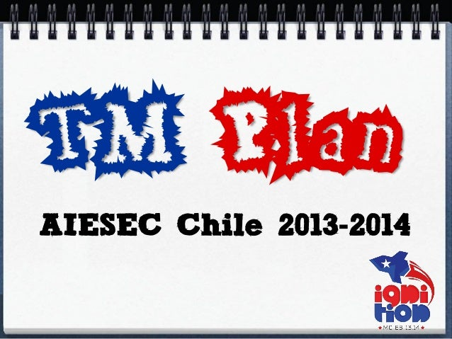 TM Plan AIESEC Chile 2013-2014