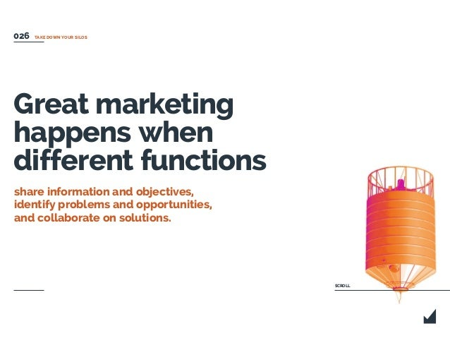 Great marketing happens when different functions share information and objectives, identify problems and opportunities, an...