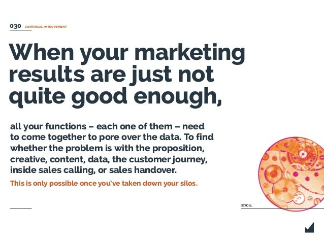 When your marketing results are just not quite good enough, all your functions – each one of them – need to come together ...