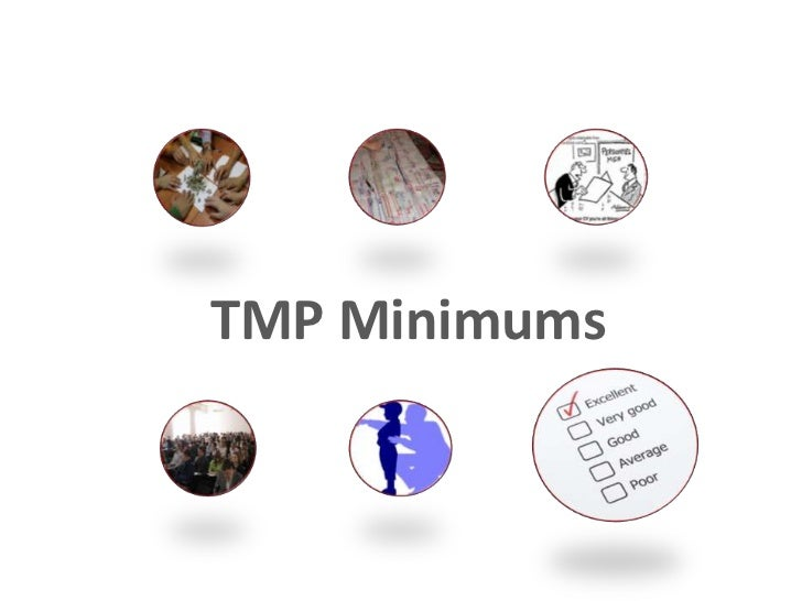 TMP Minimums
