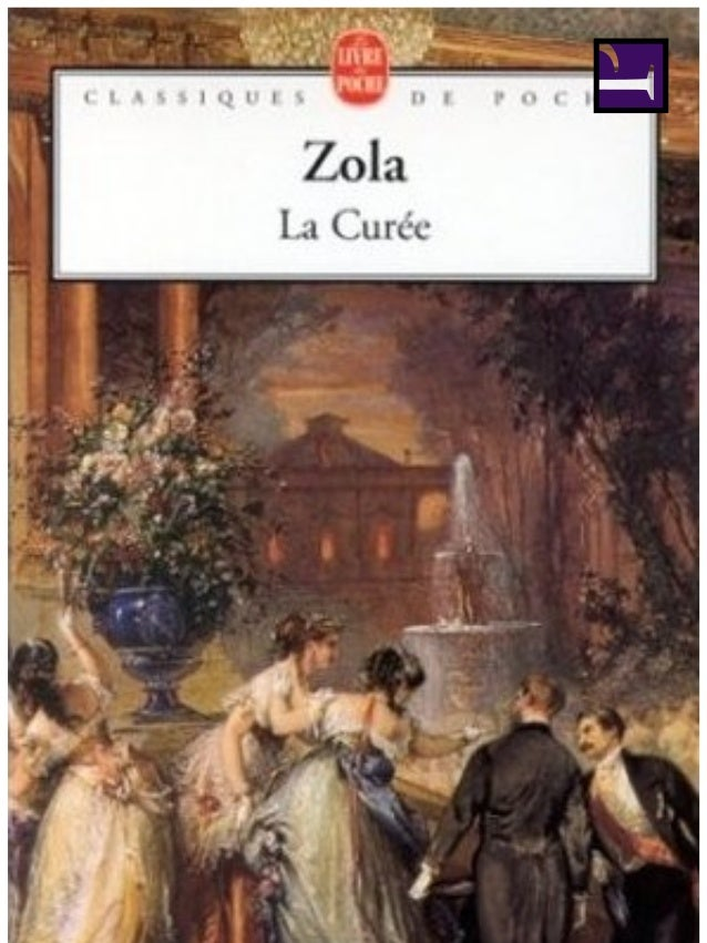 Émile Zola LA CURÉE (1872)