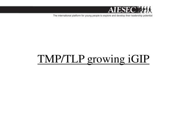 TMP/TLP growing iGIP