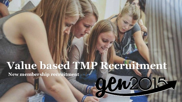 VV Value based TMP Recruitment New membership recruitment