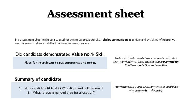 Assessment sheet Did candidate demonstrated Value no.1/ Skill no.1? Place for interviewer to put comments and notes. Inter...