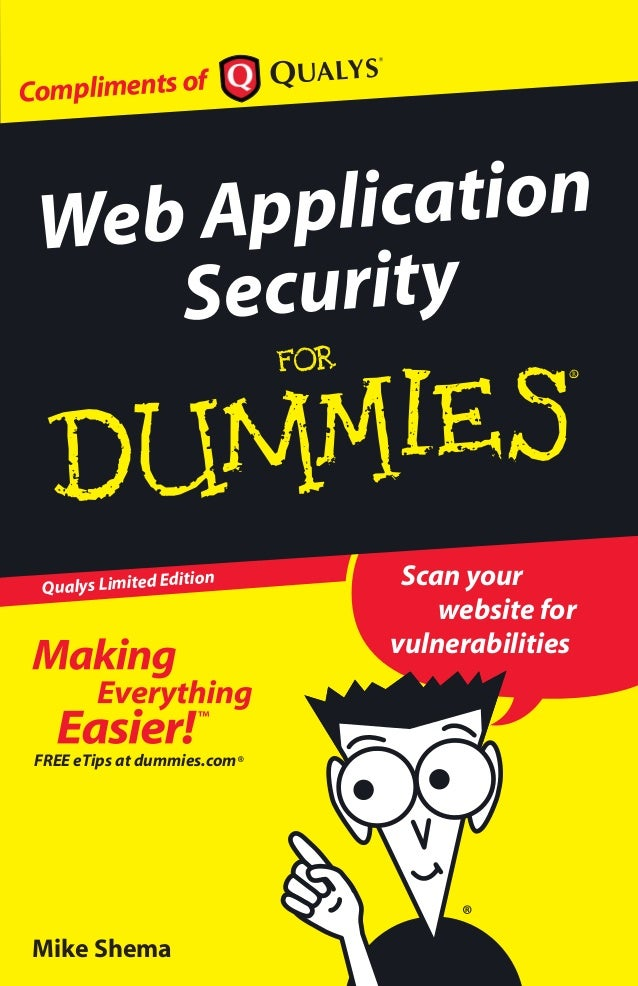 Web application scanning needn't  Compliments of  be scary!  Discover: Why web security matters  Successfully learn how to...