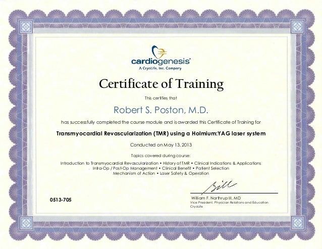 Certificate of Training This certifies that Robert S. Poston, M.D. has successfully completed the course module and is awa...