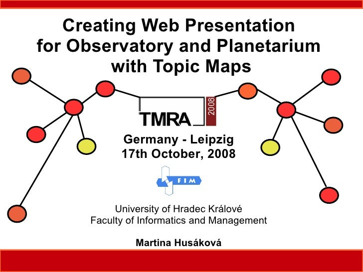 Creating Web Presentation for Observatory and Planetarium         with Topic Maps              Germany - Leipzig          ...