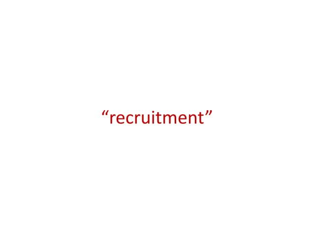 """""""recruitment"""""""