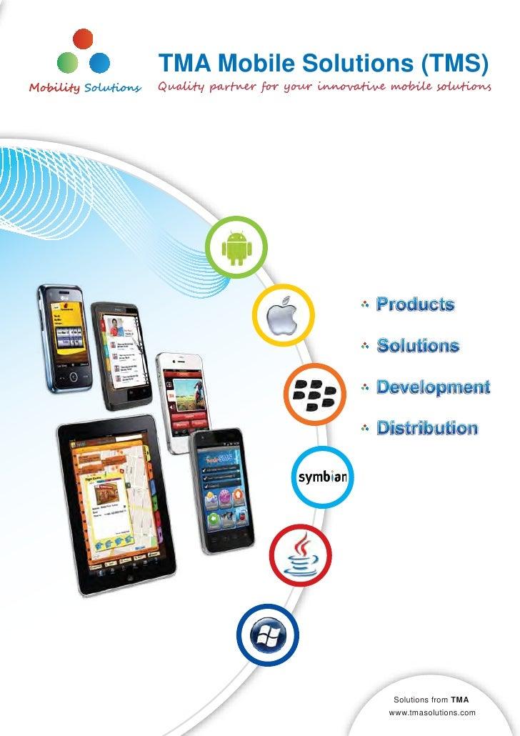 TMA Mobile Solutions (TMS)Qu��i�� p����� f�� y��� ��n�va���� m����� s��u�i�n�                                    Solutions...