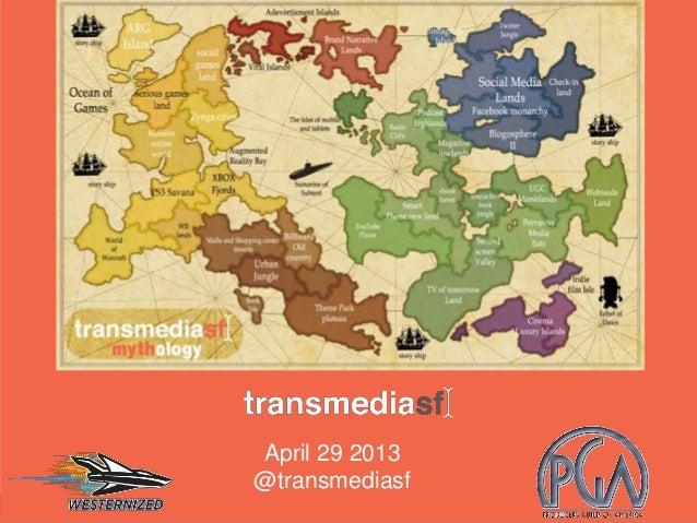 April 29 2013 @transmediasf