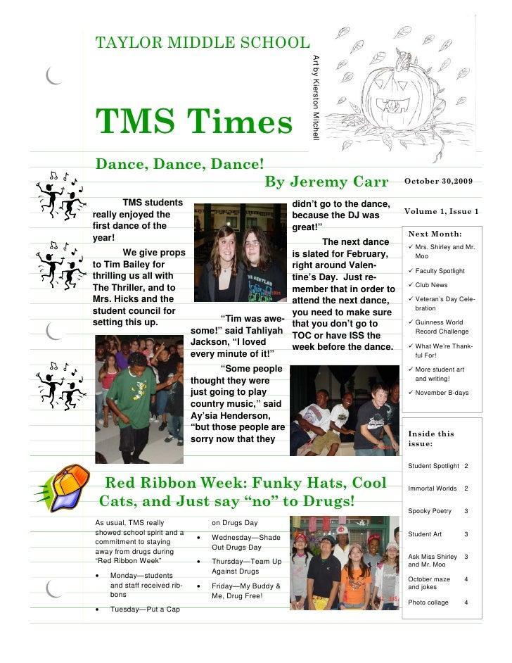 TAYLOR MIDDLE SCHOOL                                                                Art by Kierston Mitchell TMS Times Dan...