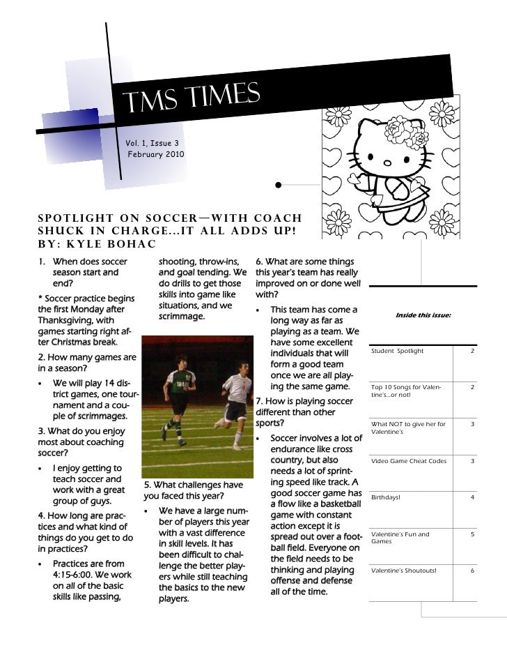 TMS TIMES                          Vol. 1, Issue 3                          February 2010     Spotlight on soccer—with coa...