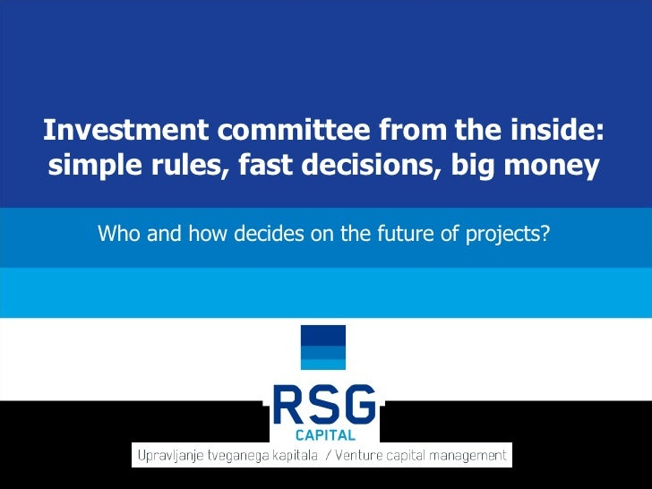 Investment committee from the inside: simple rules, fast decisions, big money Who and how decides on the future of projects?