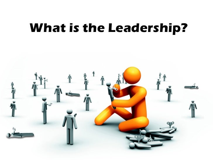 What is the Leadership?